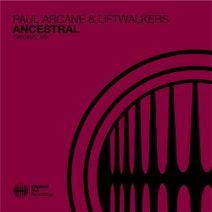 Liftwalkers, Paul Arcane - Ancestral