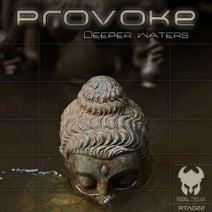 Provoke - Deeper Waters