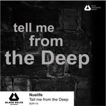Nuelife - Tell me from the Deep