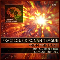 Fractious, Ronan Teague, Peppelino, A++, FAC3OFF - From The Dust