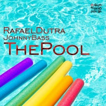Johnny Bass, Rafael Dutra, Rafael Dutra, Aurel Devil, Junior Senna, Alberto Ponzo, Diego Santander, Ivan Barres, Johnny Bass - The Pool