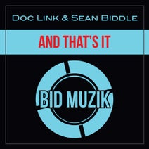 Sean Biddle, Doc Link - And That's It