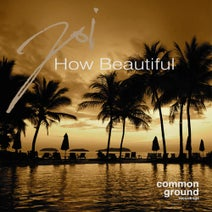 Joi - How Beautiful