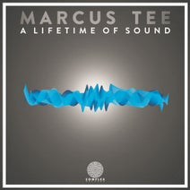 Marcus Tee, Abstract Illusion, Skinley, A.R.K.E.D, Soundcycles, Section, MarcusTee - A Lifetime Of Sound