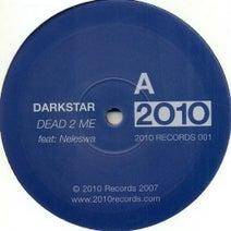 Darkstar, Neleswa - Dead 2 Me / Break