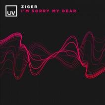 Ziger - I'm Sorry My Dear