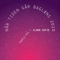 Clara Sofie, Marshall Gallagher - Når Tiden Går Baglæns (2020 Purple Mix)