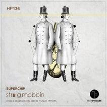 Superchip, Craig & Grant Gordon, Andrea Palazzo - Str8 G Mobbin