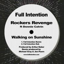 Full Intention, Rockers Revenge, Donnie Calvin - Walking on Sunshine - Full Intention Remixes