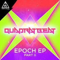 Quadrat Beat - Epoch EP, Pt. 2
