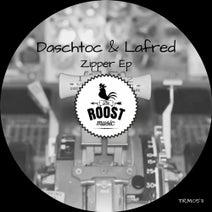 LaFred, Dashtoc - Zipper Ep