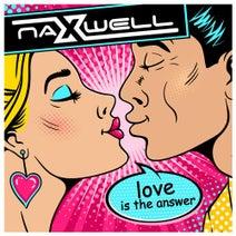Naxwell, Raindropz - Love Is the Answer