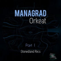Orkeat - Managrad, Pt. 1