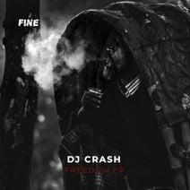 DJ Crash - Freedom EP