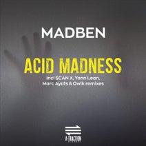 Madben, Scan X, Marc Ayats, OWLK, Yann Lean - Acid Madness (EP)