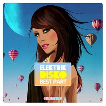 Elektrik Disko - Best Part (Extended Mix)