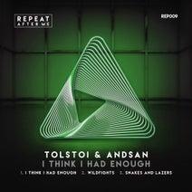 Tolstoi, Andsan - I Think I Had Enough