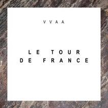 T. Ruggieri, Gus & Bonso, Dubnoise, Liro, Indira Paganotto, Excobar, Bandada, HD Substance, Dykkon, G.U.A, Maris - Le Tour De France