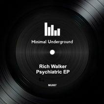 Rich Walker - Psychiatric EP