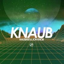 Jon Knob, Nausikke - KNAUB EP
