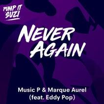 Betoko, Music P, Marque Aurel, Eddy Pop, Lorenzo al Dino, Federico Scavo - Never Again