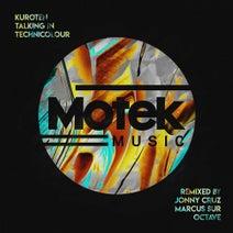 Kuroten, Jonny Cruz, Marcus Sur, Octave (RO) - Talking in Technicolour