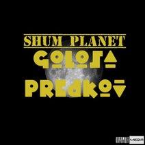 Golosa Predkov - Shum Planet