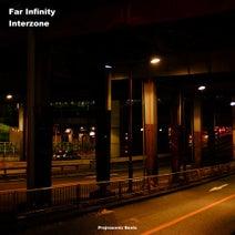 Far Infinity - Interzone 2 (Full Length Album Edition of Interzone)