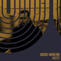 Archie Hamilton - Waisted