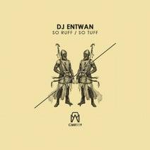DJ Entwan - So Ruff / So Tuff EP