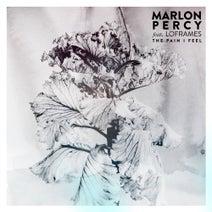 Loframes, Marlon Percy, Vegas Gold - The Pain I Feel
