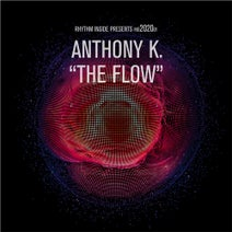 Anthony K. - The Flow