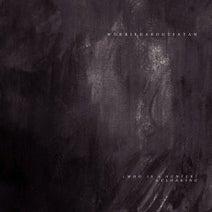 Worriedaboutsatan - Who Is a Hunter? / Cloaking
