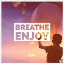 Dinemax - Breathe Enjoy EP