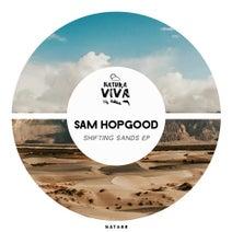 Sam Hopgood - Shifting Sands Ep