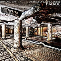 Balrog - The Seeds of Assimilation EP
