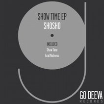 Shosho - Show Time Ep