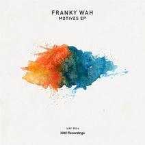 Franky Wah - Motives EP