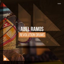 Abel Ramos - Revolution Drums