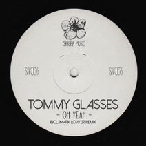 Mark Lower, Tommy Glasses - Oh Yeah
