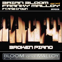 Brian Bloom, Franky Malloy, Ania Crown - Broken Piano