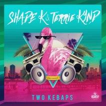 Shade K, Terrie Kynd - Two Kebaps