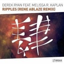 Rene Ablaze, Derek Ryan, Melissa R. Kaplan - Ripples (Rene Ablaze Remix)