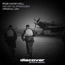 Rob Nankivell - Never Surrender