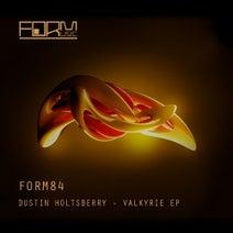 Dustin Holtsberry - Valkyrie EP