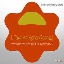 Toru S. - U Take Me Higher (Reprise)