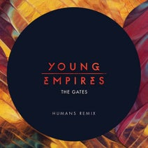 Young Empires, HUMANS - The Gates