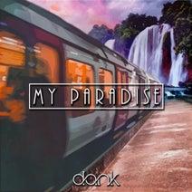 DANK (USA) - My Paradise