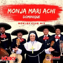 Monja Mari Achi - Dominique (Monjas Club Mix)