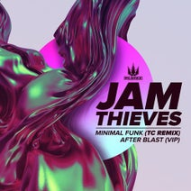 TC, Jam Thieves - Minimal Funk (TC Remix) / After Blast (VIP)